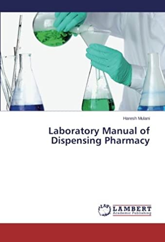 laboratory manual of dispensing pharmacy haresh mulani rh amazon com Pharmacy Technician Jobs McKesson Pharmacy