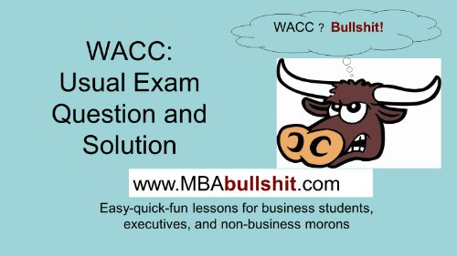 WACC Premium Solution - Lecture Slides (BETTER THAN Your Textbook CHEAT-SHEET Series 20120412) (Better Than Average Llc compare prices)