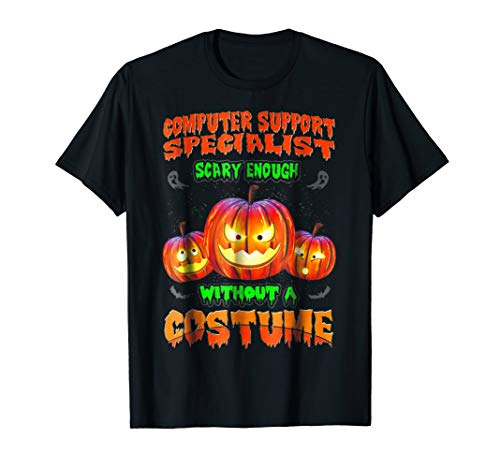 (Funny and Scary Computer Support Specialist T Shirt)