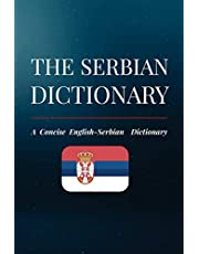 The Serbian Dictionary: A Concise English-Serbian Dictionary