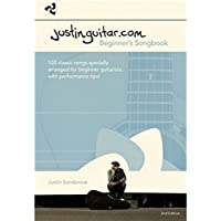 Justinguitar.Com: Beginners Songbook: Vol 1: 100 Classic Songs Specially Arranged for Beginner Guitarists, with Perfo…