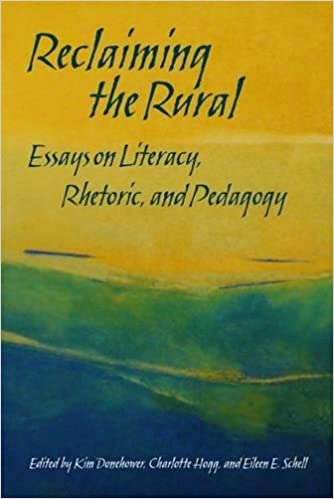 com reclaiming the rural essays on literacy rhetoric reclaiming the rural essays on literacy rhetoric and pedagogy 1st edition edition