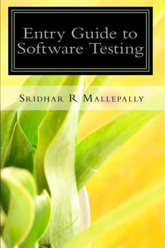 Entry Guide to Software Testing: A Beginner's Hand Book pdf epub