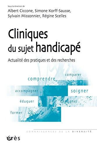 Cliniques du sujet handicapé (Connaissances de la diversité) (French Edition) by [