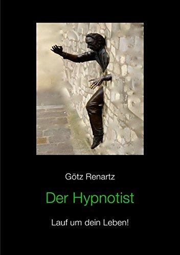 Der Hypnotist Lauf um dein Leben!