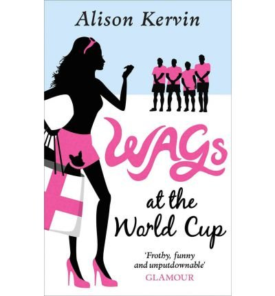 Wags at the World Cup (Paperback) - Common