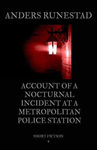(25) Account of a Nocturnal Incident at a Metropolitan Police Station