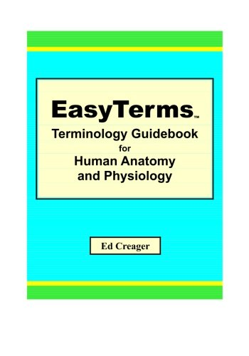 EasyTerms Terminology Guidebook for Human Anatomy and Physiology ebook