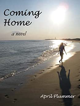 Coming Home by [Plummer, April]