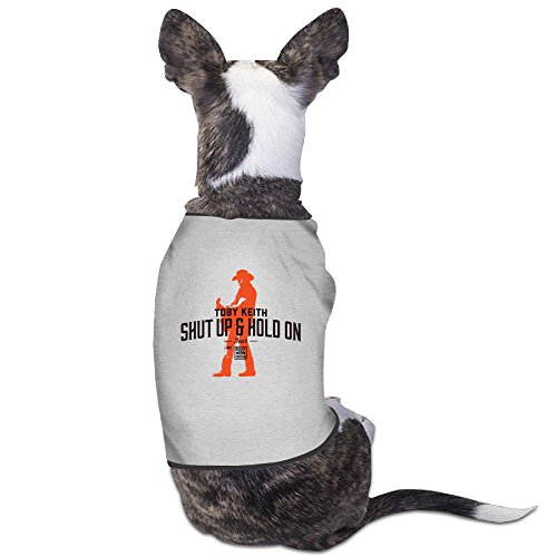Cute Toby Keith-Shut Up And Hold On Pet Dog T Shirt. -
