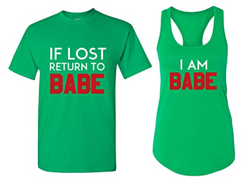 If Lost Return to Babe & I Am Babe Couple T Shirts - His and Hers Racerback Tank Tops]()