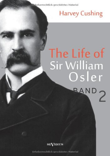 Image of The Life of Sir William Osler