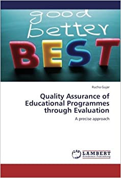 Quality Assurance of Educational Programmes throughEvaluation: A precise approach