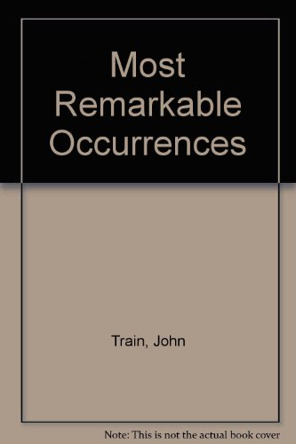 0060164719 - John Train: John Train's Most Remarkable Occurrences - Buch