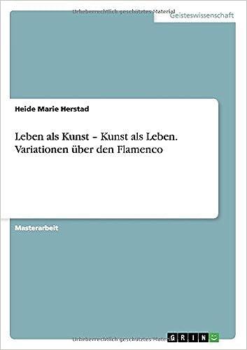 Book Leben als Kunst - Kunst als Leben. Variationen über den Flamenco
