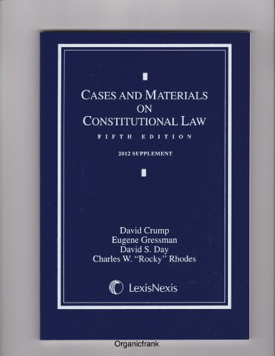 Cases and Materials on Constitutional Law, 2012 Supplement
