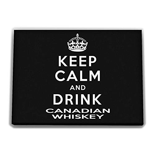 Idakoos Keep Calm and Drink Canadian Whiskey Canvas Wall 12