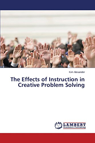 The Effects of Instruction in Creative Problem Solving