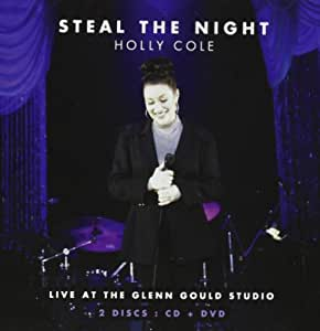 Steal The Night: Live At The Glenn Gould Studio (CD+DVD)