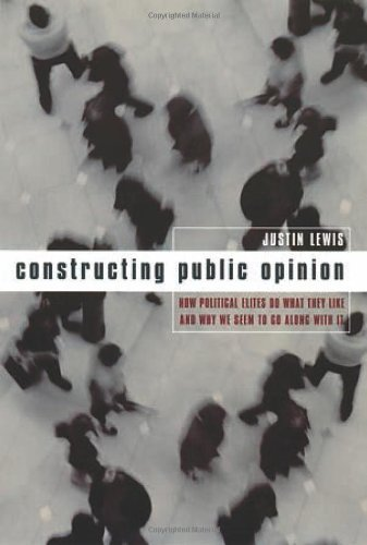 Constructing Public Opinion by Columbia University Press