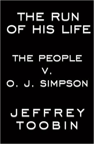 amazon the run of his life the people v o j simpson jeffrey