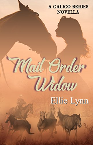 Mail Order Widow (Calico Brides)