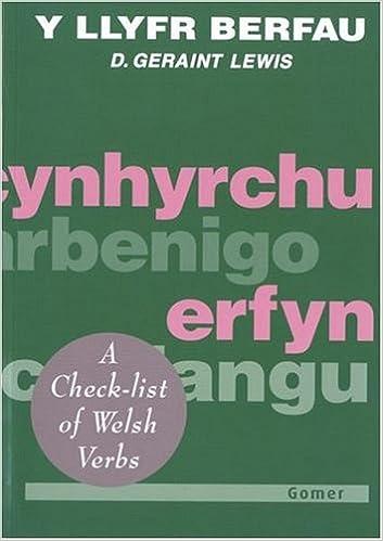 Llyfr Berfau, Y: Check-list of Welsh Verbs: Welsh-English