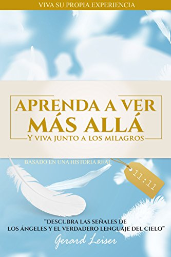 Aprenda a ver Más Allá: Y viva junto a los milagros (Spanish Edition)
