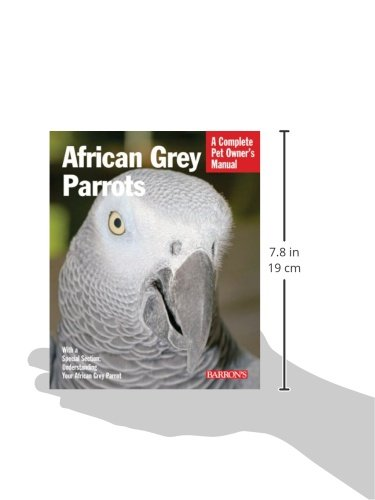 African Grey Parrots (Complete Pet Owner's Manual) 3