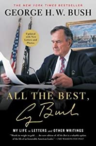 My Life in Letters and Other Writings All the Best, George Bush (Paperback) - Common