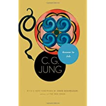 Answer to Job: (From Vol. 11 of the Collected Works of C. G. Jung) (Jung Extracts)