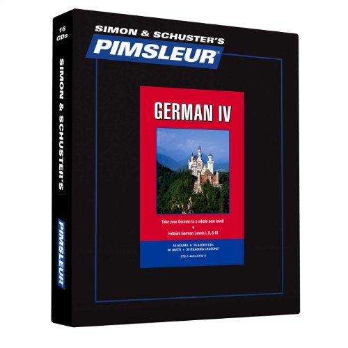Pimsleur German Level 4 CD: Learn to Speak and Understand German with Pimsleur Language Programs (Comprehensive) (English and German ()