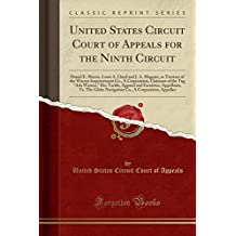 "United States Circuit Court of Appeals for the Ninth Circuit: Daniel E. Morris, Louis A. Lloyd and J. A. Maguire, as Trustees of the Warren Improvement Co., a Corporation, Claimant of the Tug ""ada Warren,"" Her Tackle, Apparel and Furniture, Appellants"