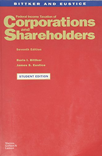 Federal Income Taxation of Corporation and Shareholders (Federal Income Taxation Of Corporations And Shareholders)