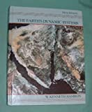 The Earth's Dynamic Systems : A Textbook in Physical Geology, Hamblin, W. Kenneth, 002349381X
