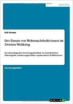 Book Der Einsatz Von Wehrmachthelferinnen Im Zweiten Weltkrieg