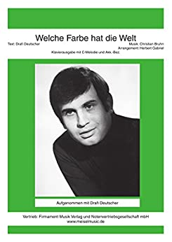 welche farbe hat die welt as performed by drafi deutscher single songbook german edition. Black Bedroom Furniture Sets. Home Design Ideas