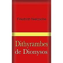 Dithyrambes de Dionysos (French Edition)