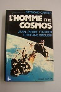 L'Homme et le cosmos par Stéphane Groueff
