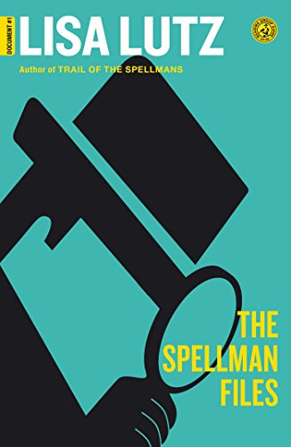 The Spellman Files: Document #1 (The Spellmans series)