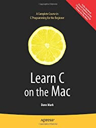 Learn C on the Mac (Learn Series)