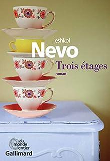 Trois étages, Nevo, Eshkol