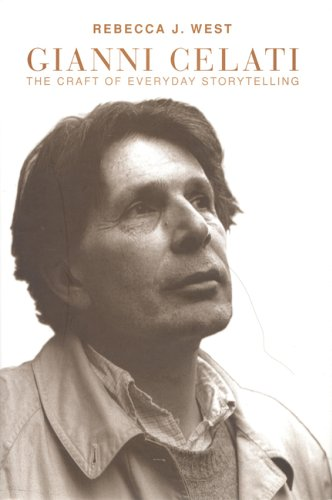 Gianni Celati: The Craft of Everyday Storytelling (Toronto Italian Studies) by University of Toronto Press, Scholarly Publishing Division