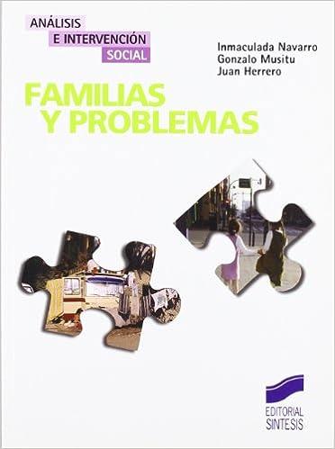 Familias y problemas: 8 Análisis e intervención social: Amazon.es: Navarro Morales, María Inmaculada, Musitu Ochoa, Gonzalo, Herrero Olaizola, Juan: Libros
