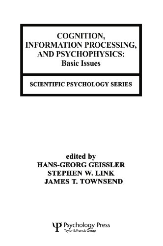 Cognition, Information Processing, and Psychophysics
