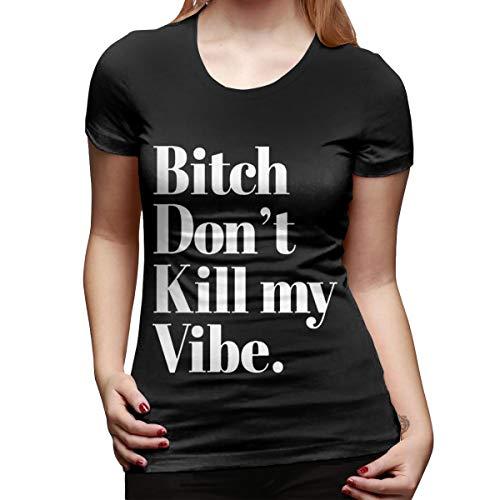 GUBARUN Womens Bitch Don't Kill My Vibe Outdoor O-Neck T-Shirt Black