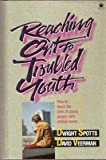 img - for Reaching Out to Troubled Youth book / textbook / text book