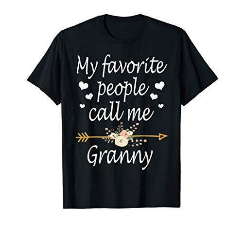 My Favorite People Call Me Granny Christmas Gift T-Shirt