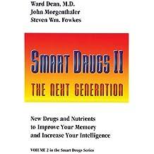 Smart Drugs II (Smart Drug Series, V. 2)
