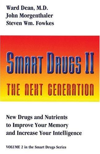 Smart Drugs II (Smart Drug Series, V. 2) (Best Nootropic In The World)